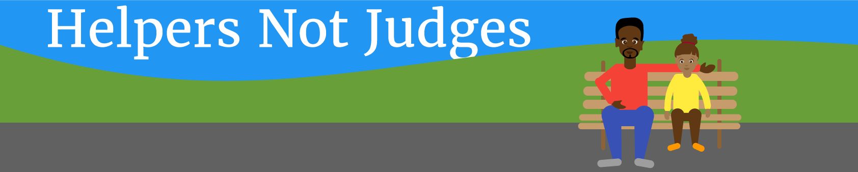 helpers-not-judges
