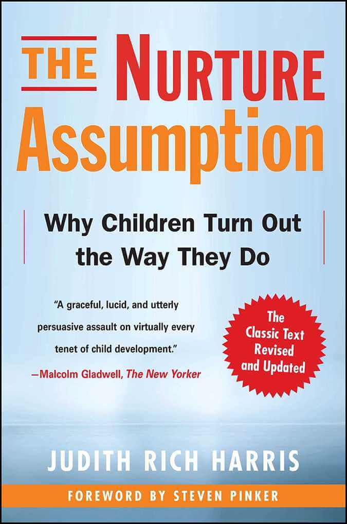 The Nurture Assumption